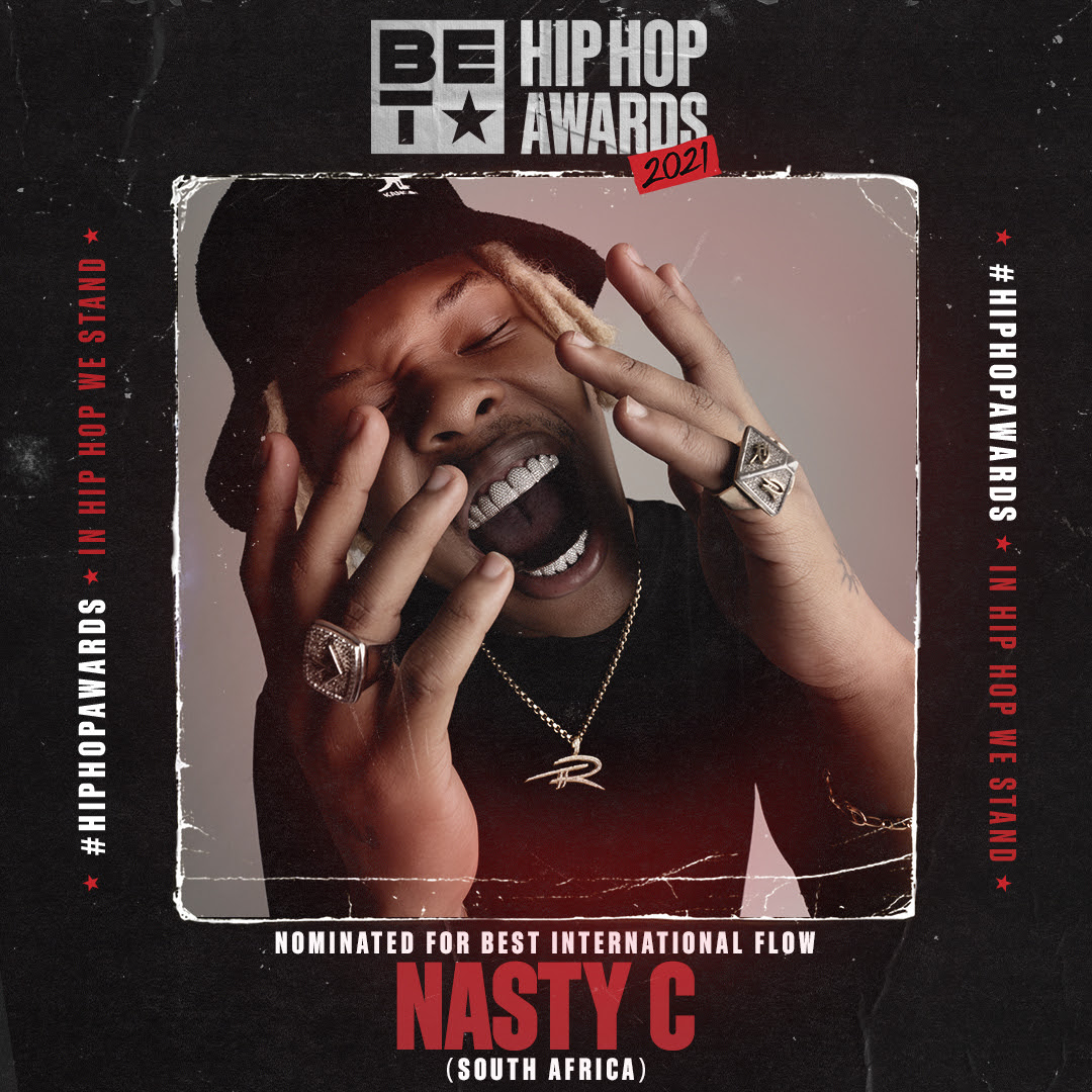 """NASTY C NOMINATED FOR THE THIRD CONSECUTIVE """"BET HIP HOP AWARDS"""